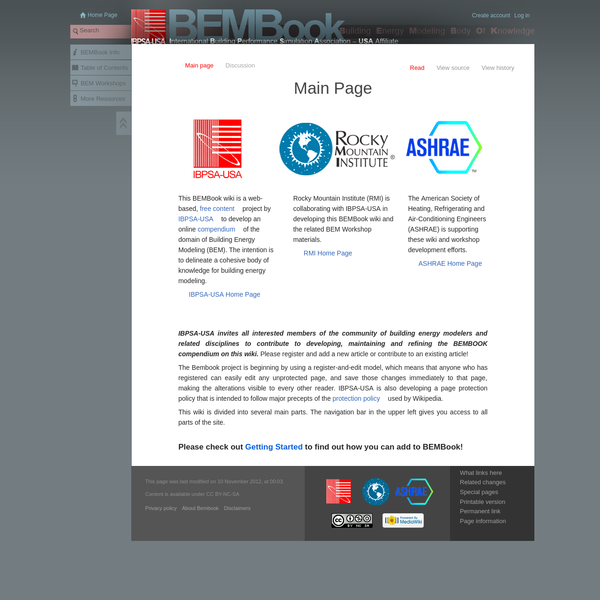 The Bembook project is beginning by using a register-and-edit model, which means that anyone who has registered can easily edit any unprotected page, and save those changes immediately to that page, making the alterations visible to every other reader. IBPSA-USA is also developing a page protection policy that is intended to follow major precepts of the protection policy used by Wikipedia.