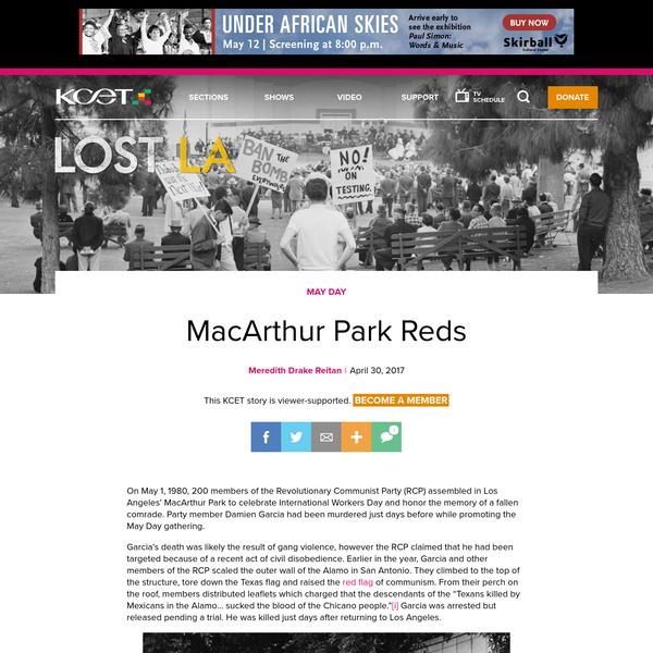 On May 1, 1980, 200 members of the Revolutionary Communist Party (RCP) assembled in Los Angeles' MacArthur Park to celebrate International Workers Day and honor the memory of a fallen comrade. Party member Damien Garcia had been murdered just days before while promoting the May Day gathering.