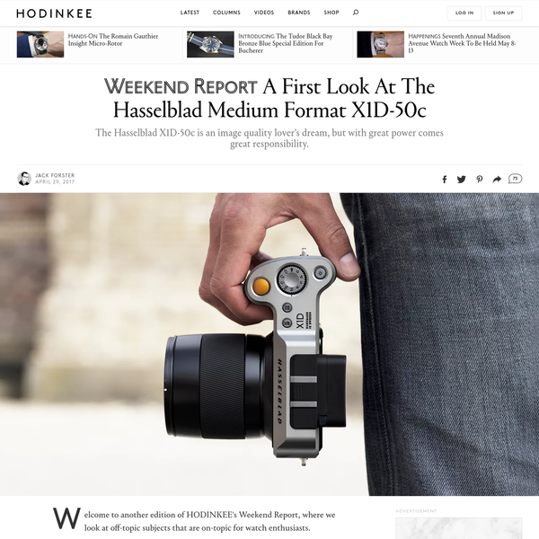 Welcome to another edition of HODINKEE's Weekend Report, where we look at off-topic subjects that are on-topic for watch enthusiasts. Other than watches, the single piece of gear we're most exposed to at HODINKEE is unquestionably cameras.