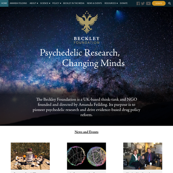 The Beckley Foundation is a UK-based think-tank and NGO founded and directed by Amanda Feilding. Its purpose is to pioneer psychedelic research and drive evidence-based drug policy reform.