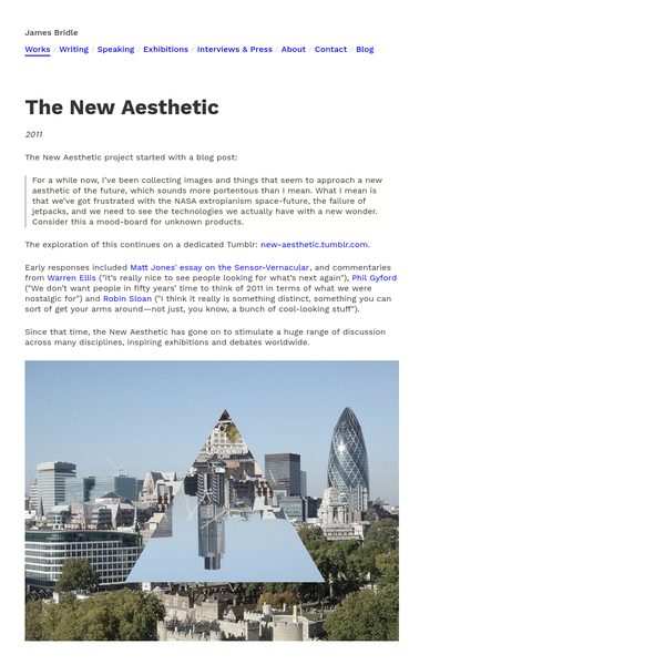 James Bridle / The New Aesthetic