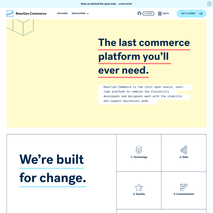 Reaction Commerce is a real time and open source commerce platform for modern retailers and brands. Reaction is entirely built with JavaScript, HTML, and CSS.