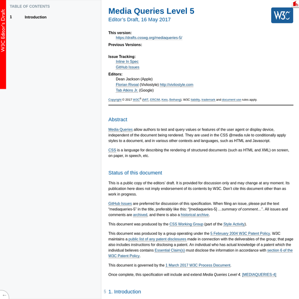 Note: At the time of writing, [MEDIAQUERIES-4] is not completely finalized yet. To avoid accidental divergences and maintenance overhead, This specification is written as a delta specification over Media Queries Level 4. Once the level 4 specification is final, its content will be integrated into this specification, which will then replace it.