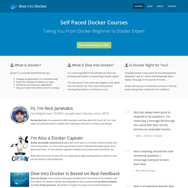 Dive Into Docker is a learning platform filled with Docker tutorials, examples and best practices that you can apply in the real world.