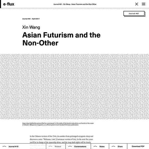 Asian Futurism and the Non-Other - Journal #81 April 2017 - e-flux
