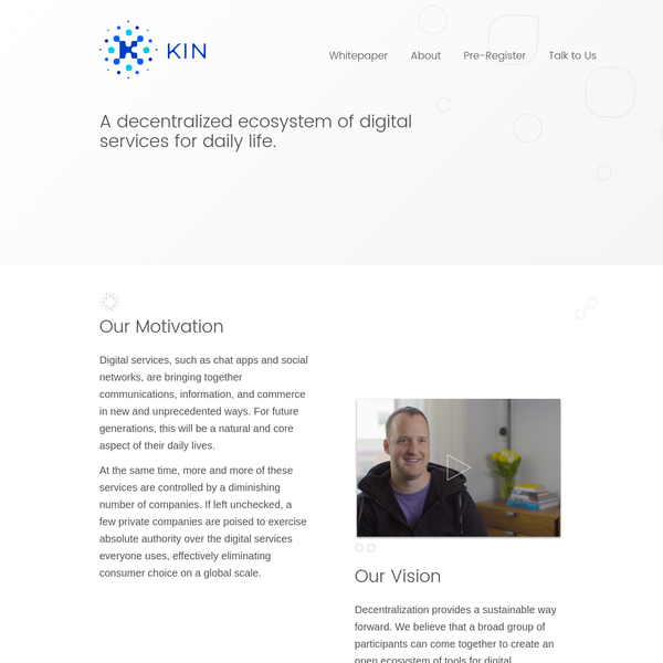 Kin: A decentralized ecosystem of digital services for daily life.