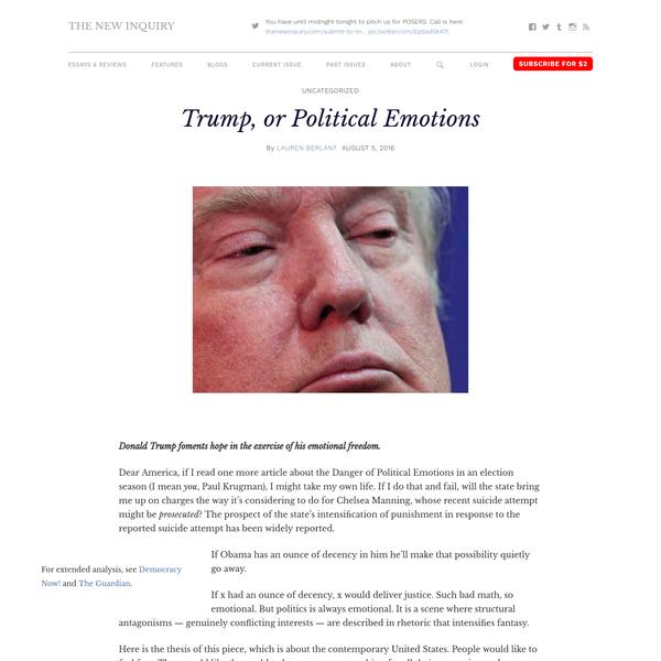 Trump, or Political Emotions
