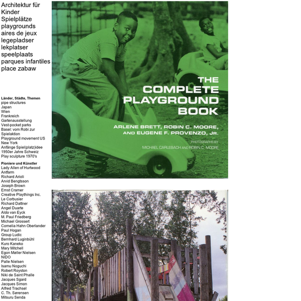 Architektur für Kinder Spielplätze playgrounds aires de jeux legepladser lekplatser speelplaats parques infantiles place zabaw