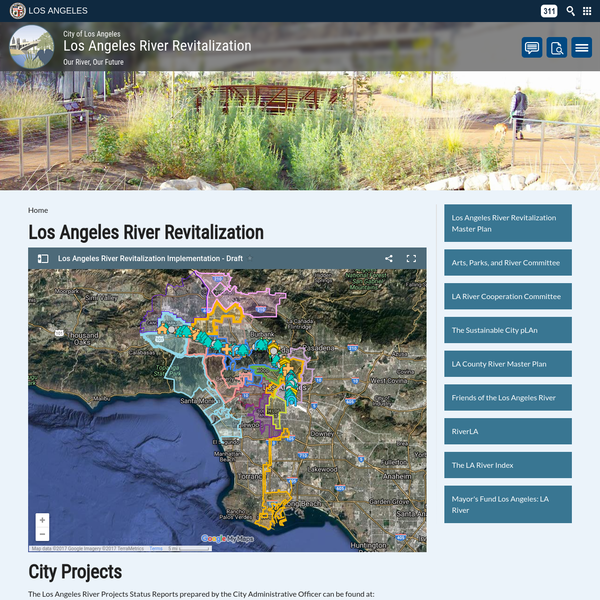The Los Angeles River Projects Status Reports prepared by the City Administrative Officer can be found at: http://cityclerk.lacity.org/lacityclerkconnect/index.cfm?fa=ccfi.viewrecord&cfnumber=11-0102 The most recent Los Angeles River Projects 2013-2014 Status Report: http://clkrep.lacity.org/onlinedocs/2011/11-0102_RPT_CAO_01-03-14.pdf The City's Adopted Capital Improvement Expenditure Program includes a listing of projects that relate to the Los Angeles River revitalization effort, as reported by the City's Administrative Officer.