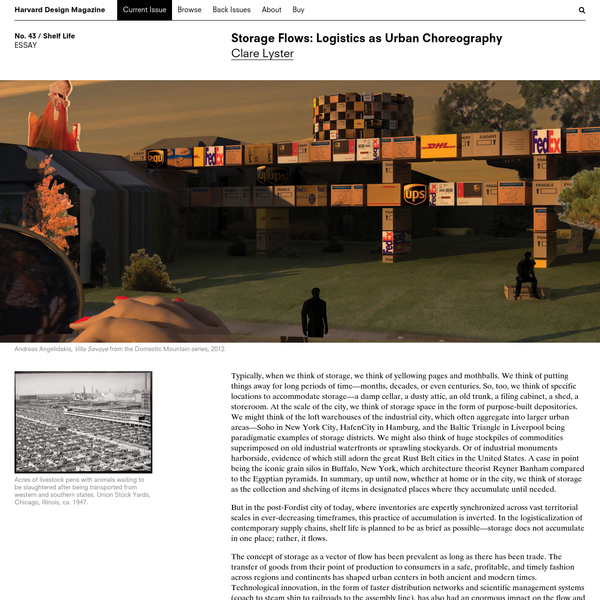 Harvard Design Magazine: Storage Flows: Logistics as Urban Choreography