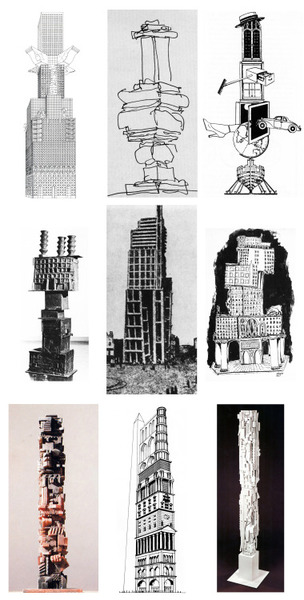 VERTICAL CONGLOMERATES From Left to Right: Franco Purini, Barbaric Skyscraper, 1985 / Frank O. Gehry, Hypotheses about the Form of Other Presumably Postmodernist Entries, Chicago Tribune Tower Competition, Late Entries, 1980 / Franklin Rosemont, Buster Keaton CollageEduardo Paolozzi, Tyrannical Tower, 1961 / V.