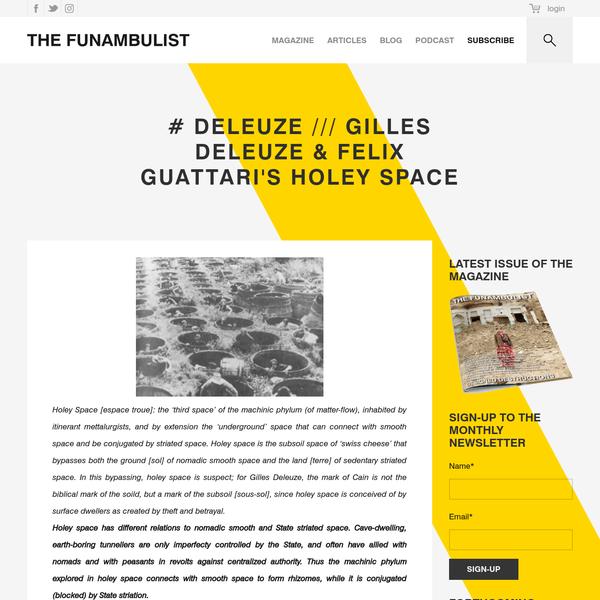 # DELEUZE /// Gilles Deleuze & Felix Guattari's Holey Space - THE FUNAMBULIST MAGAZINE