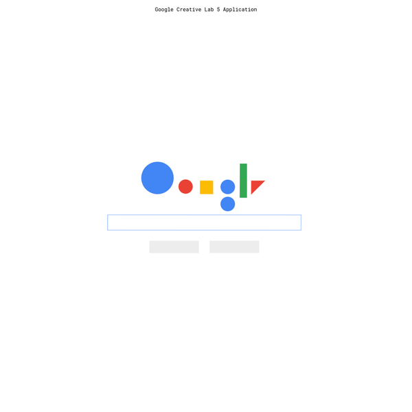 Google Creative Lab is looking for the next Five.