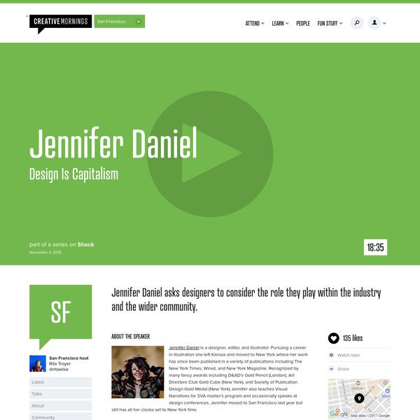 Jennifer Daniel | Design Is Capitalism | CreativeMornings/SF