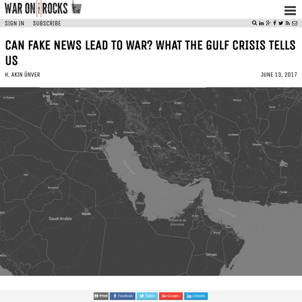 Can Fake News Lead to War? What the Gulf Crisis Tells Us