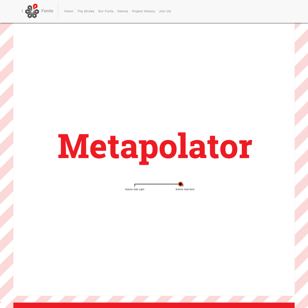 Metapolator is an open web tool for making many fonts.