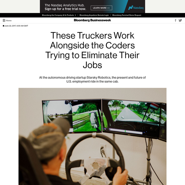These Truckers Work Alongside the Coders Trying to Eliminate Their Jobs