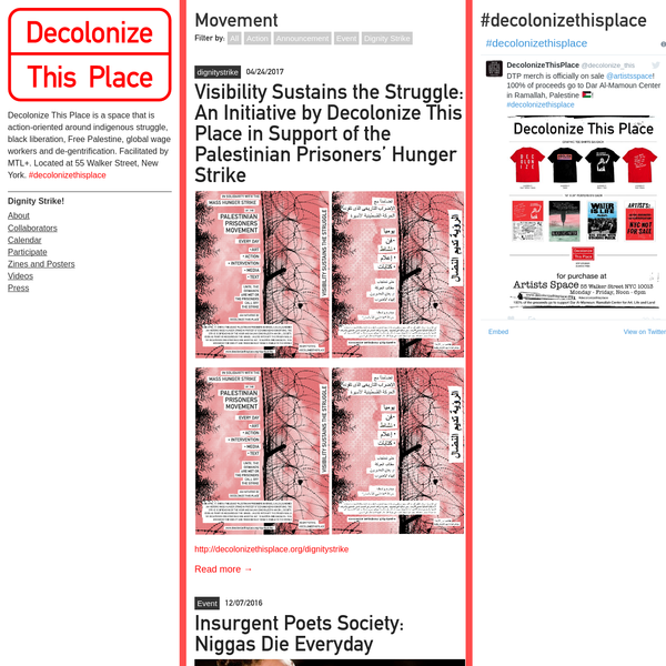 Decolonize This Place is a space that is action-oriented around indigenous struggle, black liberation, Free Palestine, global wage workers and de-gentrification. Facilitated by MTL+. Located at 55 Walker Street, New York. #decolonizethisplace