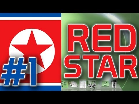 Red Star OS - A Look at North Korean Computing [Part 1]
