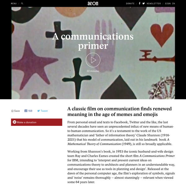 From personal email and texts to Facebook, Twitter and the like, the last several decades have seen an unprecedented influx of new means of human-to-human communication. So it's a testament to the work of the US mathematician and 'father of information theory' Claude Shannon (1916-2001) that his model of communication, laid out in his landmark book A Mathematical Theory of Communication (1949), is still so broadly applicable.