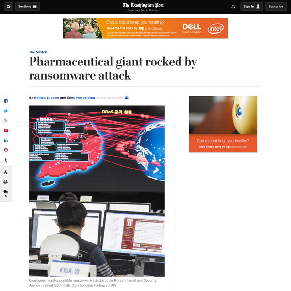 Merck, a US-based pharmaceutical giant, was among dozens of businesses affected by a sprawling cyberattack Tuesday, with victims across the globe facing demands to hand over a ransom or have their computer networks remain locked and inaccessible. The widespread intrusion that hit the New Jersey-based drug company was similar to the massive ransomware attack last month, which deployed a virus dubbed WannaCry.