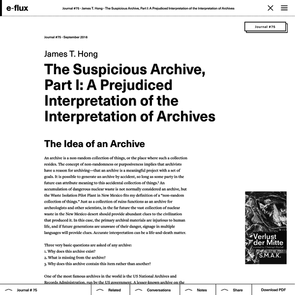 An archive is a non-random collection of things, or the place where such a collection resides. The concept of non-randomness or purposiveness implies that archivists have a reason for archiving-that an archive is a meaningful project with a set of goals.