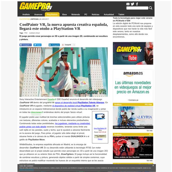 Sony Interactive Entertainment España (SIE España) anuncia el desarrollo del videojuego CoolPaintr VR dentro del programa de apoyo al desarrollo local PlayStation Talents Alianzas . En CoolPaintr VR el jugador, mediante el dispositivo de realidad virtual PlayStation VR , se introducirá en un espacio tridimensional donde podrá dar rienda suelta a su imaginación y pintar en todas las direcciones sintiéndose dentro del propio 'lienzo virtual'.
