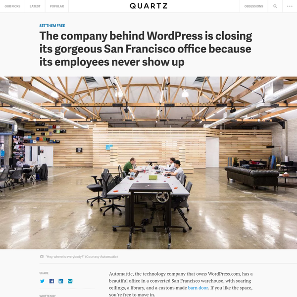 The company behind WordPress is closing its gorgeous San Francisco office because its employees never show up