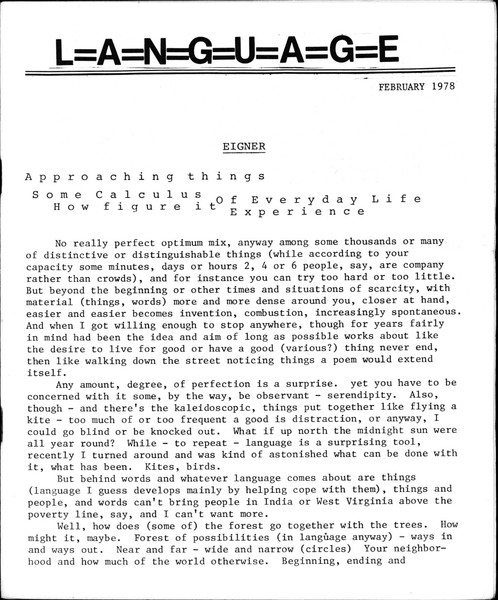 L=A=N=G=U=A=G=E was an avant garde poetry magazine edited by Charles Bernstein and Bruce Andrews that ran thirteen issues from February 1978 to October 1981.[1] Along with This, it is the magazine most often referenced as the breeding ground for the group of writers who became known as the Language poets