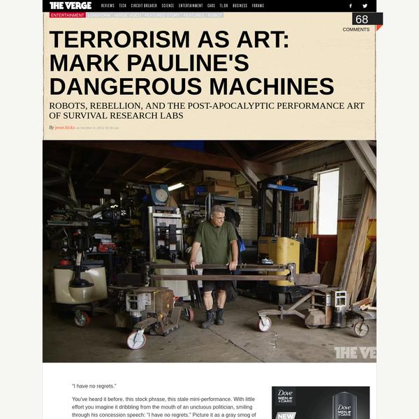 Terrorism as art: Mark Pauline's dangerous machines