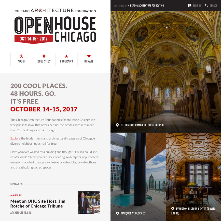 The Chicago Architecture Foundation's Open House Chicago is a FREE annual festival that offers behind-the-scenes access to 200 buildings.