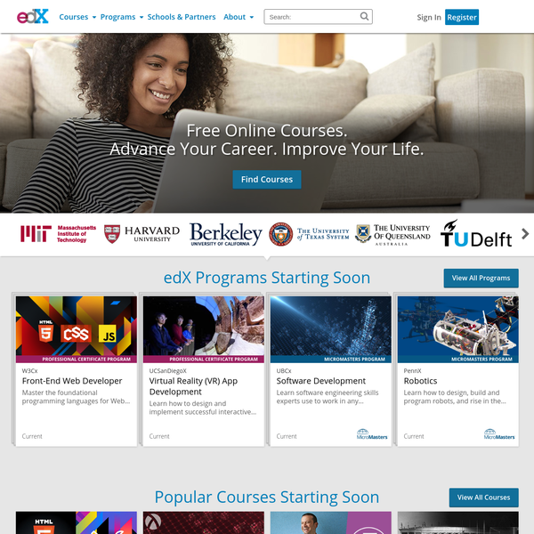 EdX offers free online courses and classes from the world's best universities and institutions. Explore the latest courses from MIT, Harvard, UC Berkeley, The Smithsonian, Catalyst, The University of Texas and more. Take free courses on your schedule in business, computer science, literature, history, science, engineering, finance, data analysis, statistics and more.