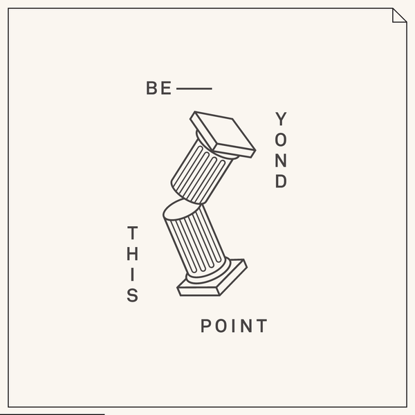Beyond This Point