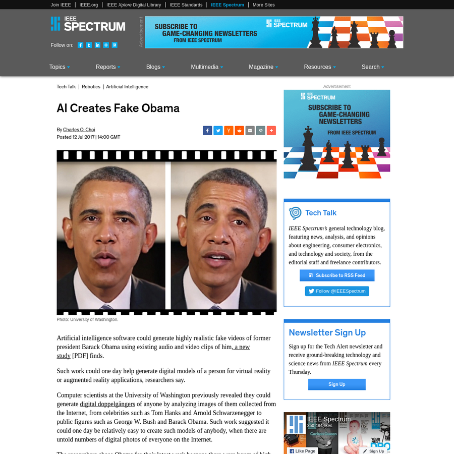 Artificial intelligence software could generate highly realistic fake videos of former president Barack Obama using existing audio and video clips of him, a new study [PDF] finds. Such work could one day help generate digital models of a person for virtual reality or augmented reality applications, researchers say.