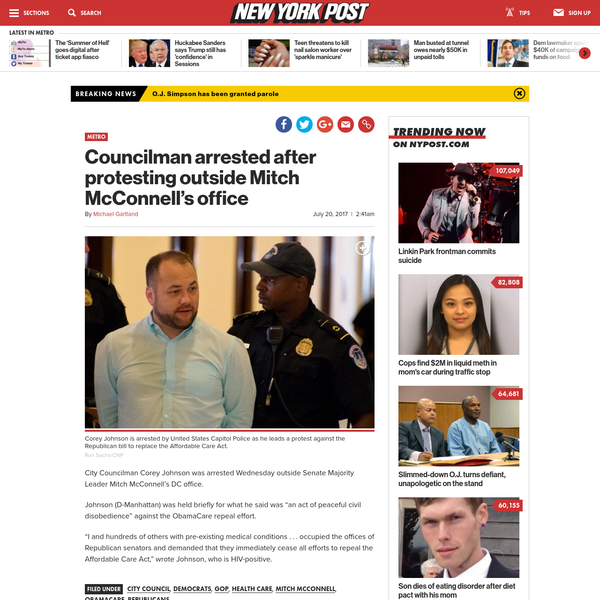 """City Councilman Corey Johnson was arrested Wednesday outside Senate Majority Leader Mitch McConnell's DC office. Johnson (D-Manhattan) was held briefly for what he said was """"an act of peaceful civil disobedience"""" against the ObamaCare repeal effort. """"I and hundreds of others with pre-existing medical conditions . . ."""