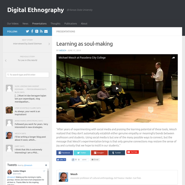 """""""After years of experimenting with social media and praising the learning potential of these tools, Wesch realized that they don't automatically establish either genuine empathy or meaningful bonds between professors and students."""