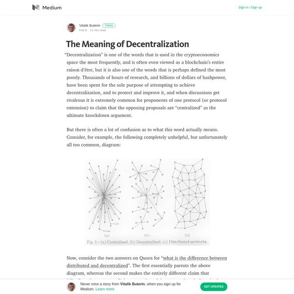 The Meaning of Decentralization - Vitalik Buterin - Medium