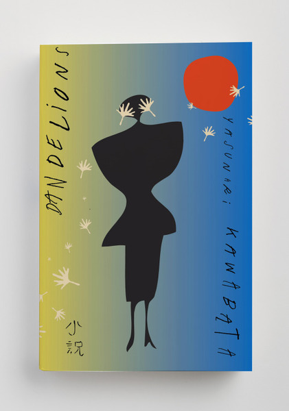 Peter Mendelsund, American edition (New Directions, 2017) of the novel Dandelions (たんぽぽ) by Kawabata Yasunari 川端 康成
