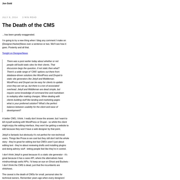 The Death of the CMS