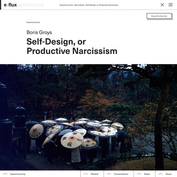 Self-Design, or Productive Narcissism