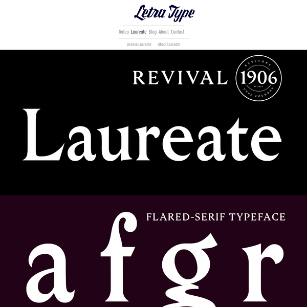 Laureate is a revival from a robust, flared sans with short extenders. Originally cut by the Keystone Type Foundry in Philadelphia, PA, in the early 1900s and used for titles and large headers.