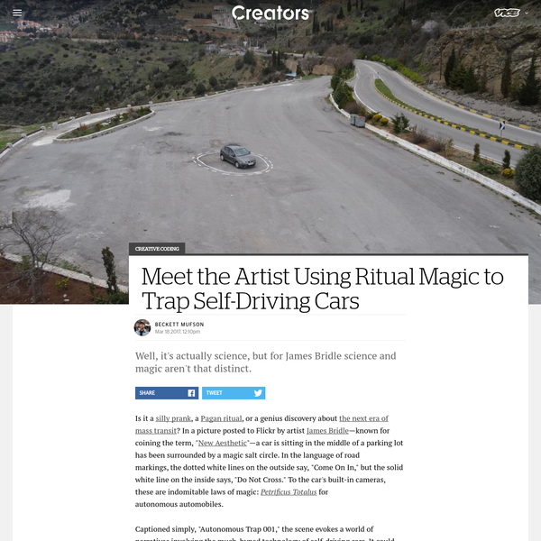 """Is it a silly prank, a Pagan ritual, or a genius discovery about the next era of mass transit? In a picture posted to Flickr by artist James Bridle-known for coining the term, """" New Aesthetic""""-a car is sitting in the middle of a parking lot has been surrounded by a magic salt circle."""