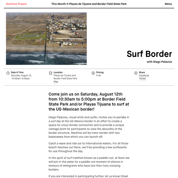Come join us on Saturday, August 12th from 10:30am to 5:00pm at Border Field State Park and/or Playas Tijuana to surf at the US-Mexican border!