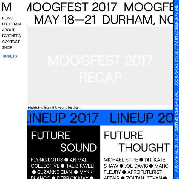 Official site for Moogfest 2017 - a Music, Art, & Technology Festival being hosted in Durham, North Carolina.