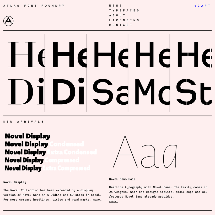Not all of our typefaces are available as webfont, app font or for e-publications yet, though we are doing our best to make sure all will be soon. If you are interest in implementing our type in your project and cannot find them online please get in touch with us.
