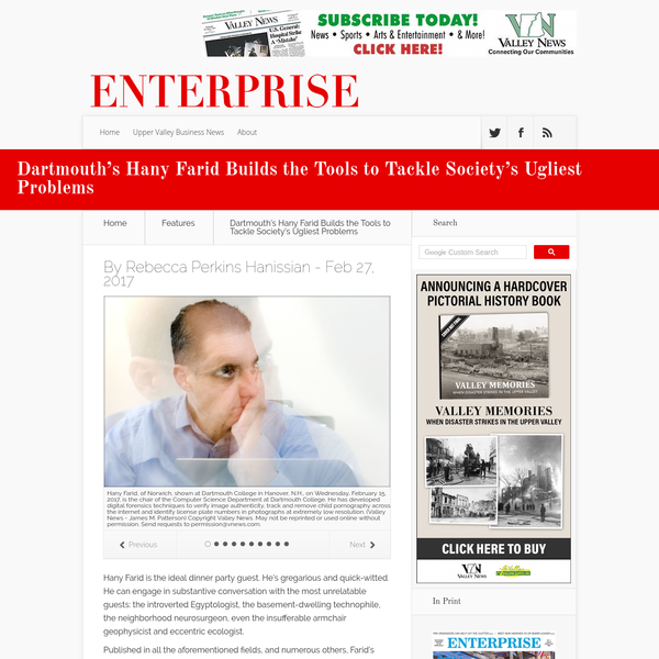 Dartmouth's Hany Farid Builds the Tools to Tackle Society's Ugliest Problems - Enterprise