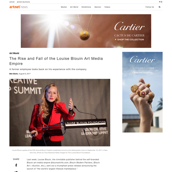 "Last week, Louise Blouin, the inimitable publisher behind the self-branded Blouin art-media empire (blouinartinfo.com, Blouin Modern Painters, Blouin Art + Auction, etc.), sent out a triumphant press release announcing the launch of ""the world's largest lifestyle marketplace."""
