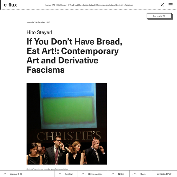 If You Don't Have Bread, Eat Art!: Contemporary Art and Derivative Fascisms