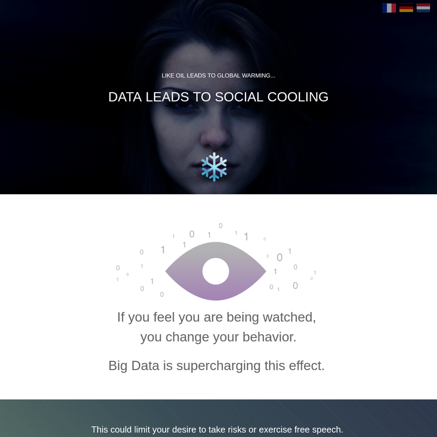 Social Cooling describes how big data is greatly increasing pressure to conform. Our data is turned into thousands of scores, which are influencing your chances to get a job, a loan or insurance. As people become aware of this, they change their behavior. Scientists see a rise in self-censorship and a growing culture of risk-aversion.