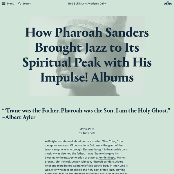 How Pharoah Sanders Brought Jazz to Its Spiritual Peak with His Impulse! Albums | Red Bull Music Academy Daily